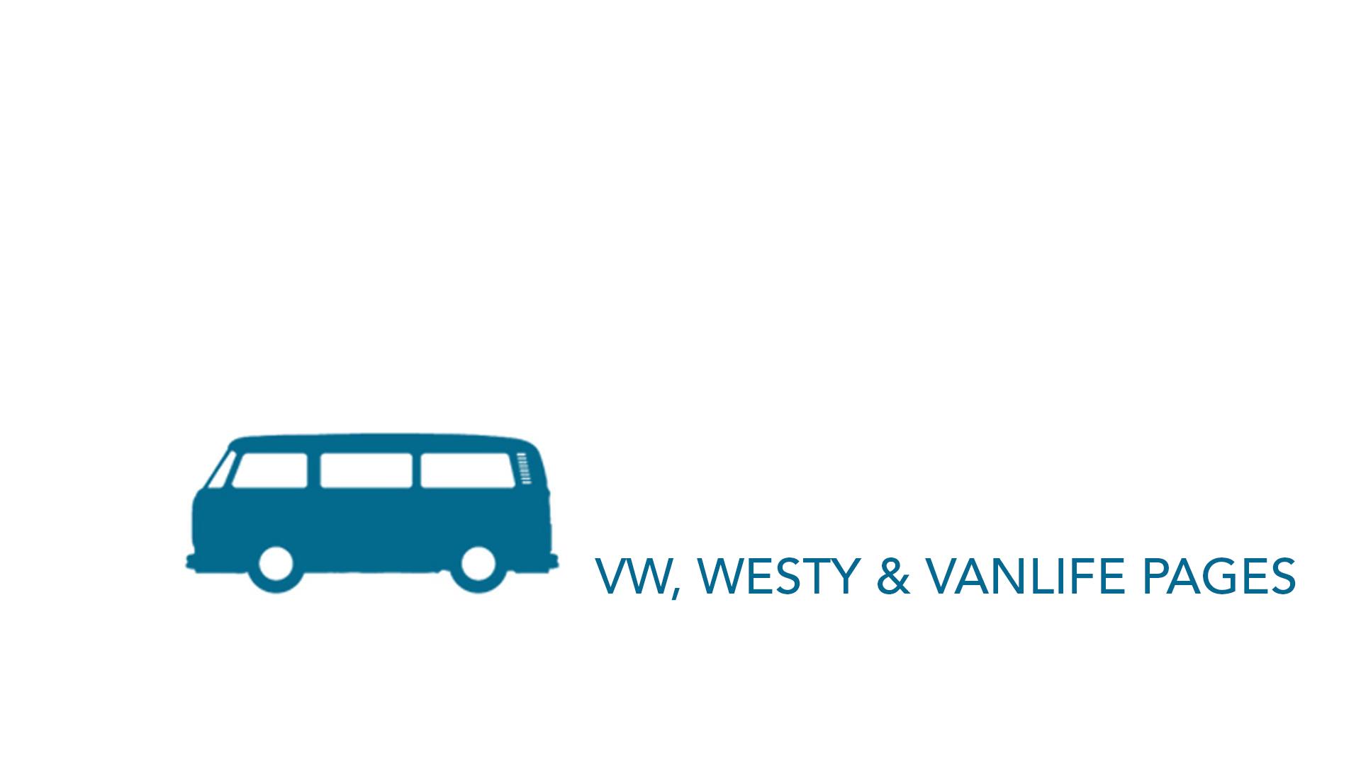 VW, Westfalia & Vanlife Groups –